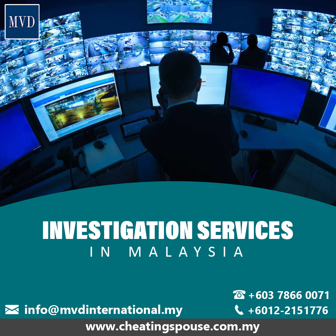 Malaysia Detectives- The Expert To Find Out The Truth